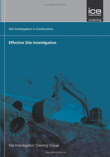 Effective Site Investigation (Site Investigation in Construction Series) (Site Investigation in Construction Series 2 Edition)