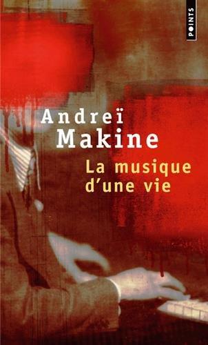 La Musique d'une vie par Andreï Makine