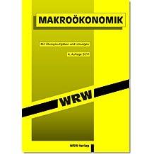 Makroökonomik: ALTAUFLAGE, AKTUELL IST: 5. überarb. Aufl. 2015, EUR 4,80, ISBN 978-3-0342-0034-9