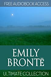 Emily Bronte: Ultimate Collection (Fiction Classics Book 2) (English Edition)
