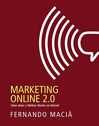 Marketing online 2.0 (Social Media) por Fernando Maciá Domene