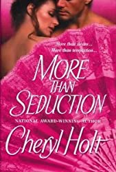 More Than Seduction [Gebundene Ausgabe] by Cheryl Holt