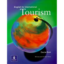 English for International Tourism: High-Intermediate (Course Book) by Miriam Jacob (2002-08-21)