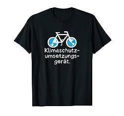 Klimaschutz Spruch Erde Klima Bike Climate Proteste T-Shirt