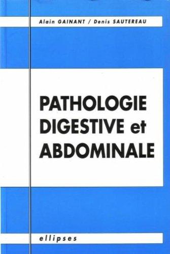 Pathologie digestive et abdominale
