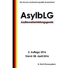 Asylbewerberleistungsgesetz (AsylbLG), 2. Auflage 2016