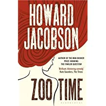 [Zoo Time] (By (author) Howard Jacobson) [published: May, 2016]