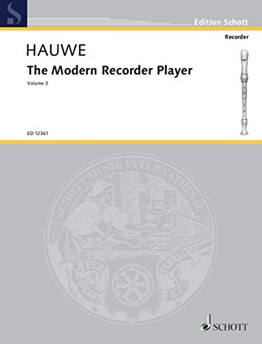 The Modern Recorder Player, Volume III: v. 3