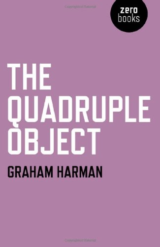 The Quadruple Object por Graham Harman