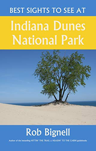 Best Sights to See at Indiana Dunes National Park (English Edition)