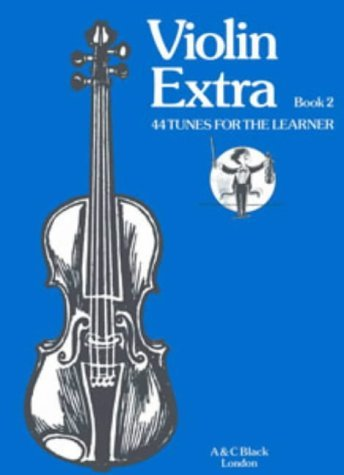 Violin Extra: 44 Tunes for the Learner Bk. 2 (Instrumental Music) by Peter Davey (1985-09-19)