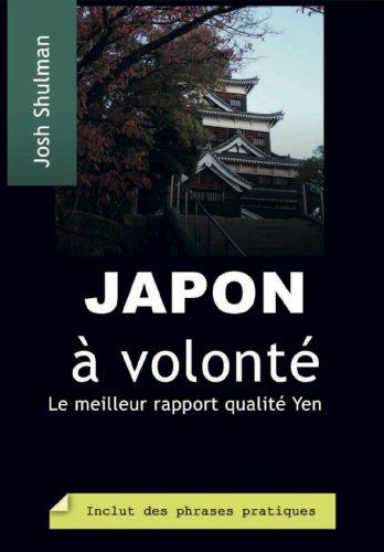 Japon à volonté (French Edition)