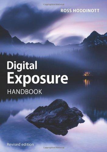 Digital Exposure Handbook (Revised Edition) by Ross Hoddinott Revised Edition (2013)