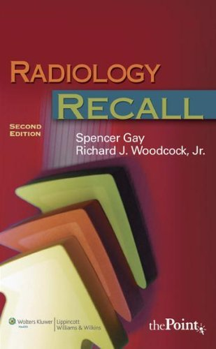 Radiology Recall (Recall Series) by Spencer B. Gay (2007-12-01)