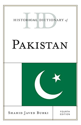 Historical Dictionary of Pakistan (Historical Dictionaries of Asia, Oceania, and the Middle East)