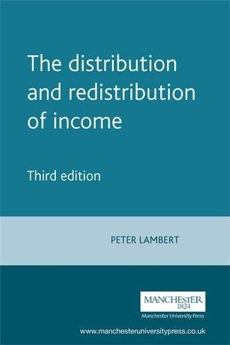 The Distribution and Redistribution of Income: Third Edition por Peter Lambert