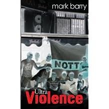 Ultra Violence: (Second Edition)