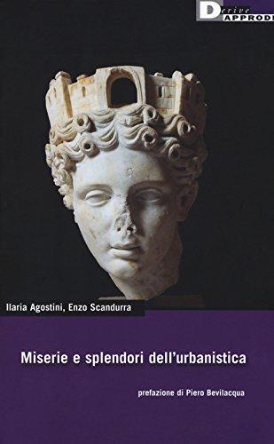 scaricare ebook gratis Miserie e splendori dell'urbanistica PDF Epub