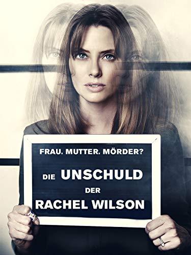 Die Unschuld der Rachel Wilson