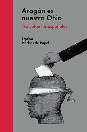 Aragón es nuestro Ohio: Así votan los españoles por Equipo Piedras de Papel