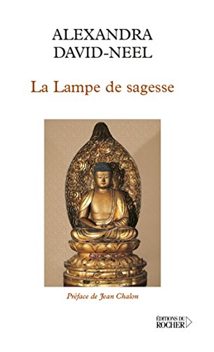 La Lampe de sagesse (Sciences humaines) par Alexandra David-Neel