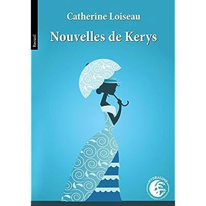 Nouvelles de Kerys