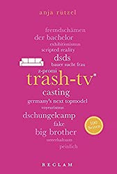 Trash-TV. 100 Seiten (Reclam 100 Seiten)