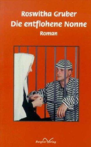Die entflohene Nonne
