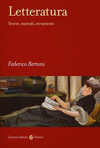 Letteratura. Teorie, metodi, strumenti