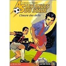 Les Anges du Stade, tome 1 : L'Heure des défis de Francesco Contaldo ,Pierluigi Frassineti ,Anna Buresi (Traduction) ( 12 juin 2002 )