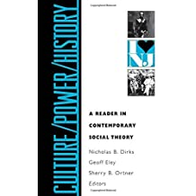 Culture / Power / History: A Reader in Contemporary Social Theory by Linda Alcoff (1993-11-01)