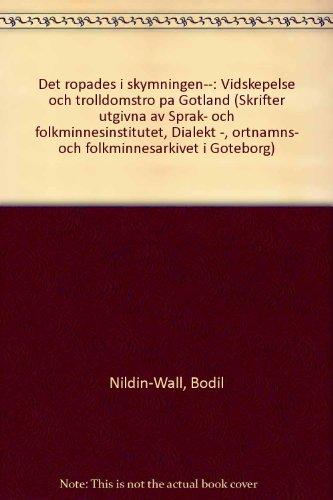 Descargar Libro Det ropades i skymningen... Vidskepelse och trolldomstro på Gotland (Skrifter utgivna av Språk- och folkminnesinstitutet, Dialekt-, ortnamns- och folkminnesarkivet i Göteborg) de Bodil Nildin-Wall
