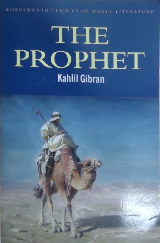 The Prophet (Wordsworth Classics of World Literature)