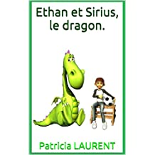 Ethan et Sirius, le dragon. (French Edition)