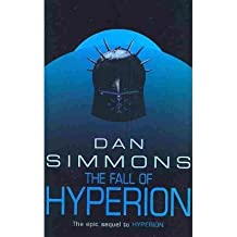 [(The Fall of Hyperion)] [Author: Dan Simmons] published on (December, 2005)