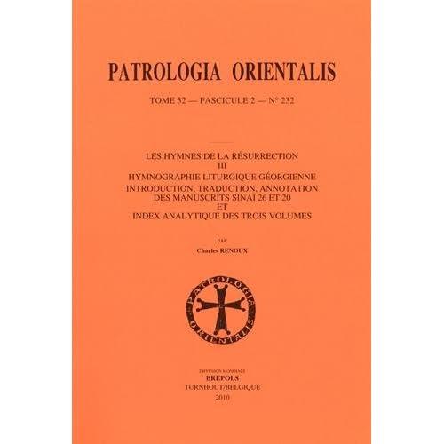 Patrologia orientales, tome 52, fasicule 2, n° 232 : Les Hymnes de la Résurrection III