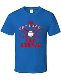 This Guy Loves Dick Donovan Texas Baseball Player Classic T Shirt XXXX-L