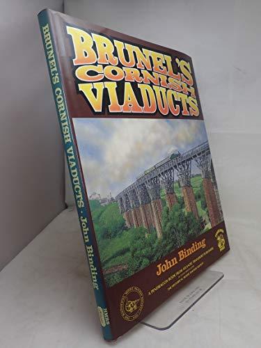 Brunel's Cornish Viaducts (Pendragon Books) por John Binding