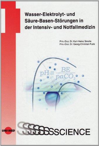 Wasser-Elektrolyt- und Säure-Basen-Störungen in der Intensiv- und Notfallmedizin