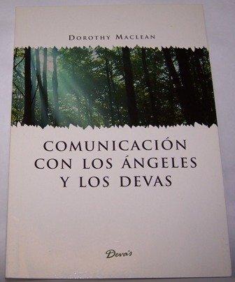Descargar Libro COMUNICACION CON LOS ANGELES Y (Findhorn) de Dorothy MacLean