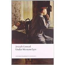 Under Western Eyes n/e (Oxford World's Classics) by Joseph Conrad (2008-09-11)