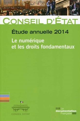 Le numérique et les droits fondamentaux - Etude annuelle 2014 par Conseil d'Etat
