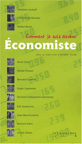 Comment je suis devenu Economiste