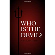 Who Is the Devil? by Nicolas Corte (2013) Paperback