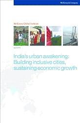 India's urban awakening: Building inclusive cities, sustaining economic growth (English Edition)