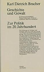 Geschichte und Gewalt: Zur Politik im 20. Jahrhundert