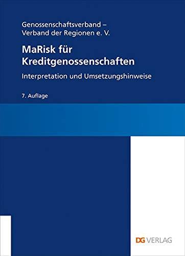 MaRisk für Kreditgenossenschaften: Interpretation und Umsetzungshinweise