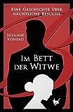 Im Bett der Witwe: Eine Geschichte über nächtliche Besuche (Appetit) (German Edition)