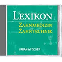 Lexikon Zahnmedizin, Zahntechnik, 1 CD-ROM Für Windows 3.1x/95/98/NT. Mit 25.000 Stichwörtern