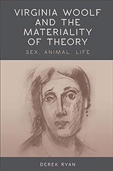 Virginia Woolf And The Materiality Of Theory por Derek Ryan epub